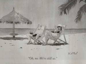 "New Yorker cartoon, ""Oh, no. We're still us."